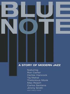 """""""Blue Note"""" means there's a certain sound to a record, a style that is tight and sharp and funky but also adventurous. If jazz is music to shout about, Blue Note records may be the most shout-worthy of all time. Blue Note Jazz, Francis Wolff, Ron Carter, Diana Krall, Thelonious Monk, Jazz Poster, Jazz Art, Kind Of Blue, Record Company"""