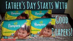 Thinking back to my first Father's Day in 2008 and remembering before I go anywhere, I have reliable Pampers diapers with me.