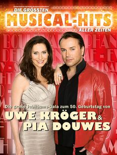 Die größten MUSICAL HITS aller Zeiten - Uwe Kröger & Pia Douwes feiern 50. Geburtstag - LIVE 2015 - Tickets unter: www.semmel.de