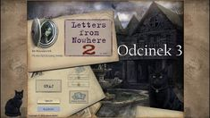 Let's Play- Letters from Nowhere 2- Odcinek 3- Po drugiej stronie lustra
