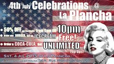 4 July celebrations #LaPlancha