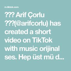 ✨💥🔥 Arif Çorlu 🔥💥✨(@arifcorlu) has created a short video on TikTok with music orijinal ses. Hep üst mü değiştircez biraz da faklı değişim yapalım 😁 #arifcorlu #trend #powerAwesome #foryou #tiktok #degisim Do I Wanna Know, Rasputin, Music Do, The Originals, Touch, Night