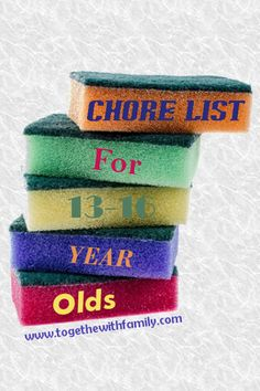 Chore List for 13-16 yr olds