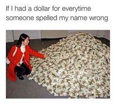I'd be rich!!!!!!