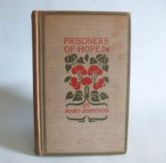 Prisoners Of Hope by Mary Johnson 1898 by BoxThirteen on Etsy