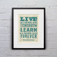 Live As If You Were To Die Tomorrow, Learn As If You Were To Live Forever / Mahatma Gandhi - Inspirational Quote Dictionary Print