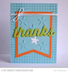 Many Thanks Die-namics, Stitched Jumbo Fishtail Banner STAX Die-namics, Pierced Star STAX Die-namics, Houndstooth Background - Teri Anderson #mftstamps