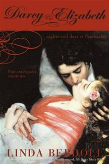 Darcy and Elizabeth by Linda Berdoll.  More passion.