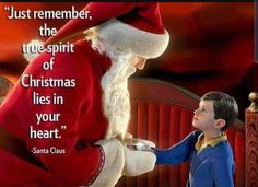 Merry Christmas Quotes : Our Favorite Holiday Movie Quotes Polar Express Quotes, Polar Express Movie, Santa Claus Quotes, Santa Quotes, Santa Clause, Charlie Brown Christmas Quotes, Christmas Movie Quotes, Spirit Of Christmas Quotes, Elf Movie Quotes