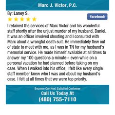 I retained the services of Marc Victor and his wonderful staff shortly after the unjust...