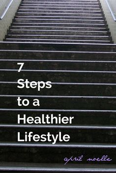 7 Steps to a Healthi