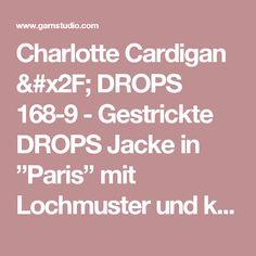 """Charlotte Cardigan / DROPS 168-9 - Gestrickte DROPS Jacke in """"Paris"""" mit Lochmuster und kurzen Raglanärmeln. Größe S - XXXL. - Kostenlose Anleitungen von DROPS Design"""