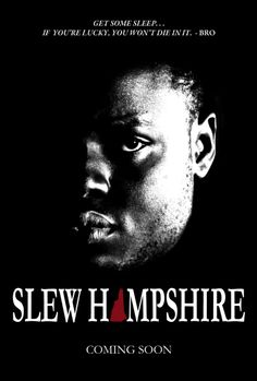 Slew Hampshire (2013) - Plot Summary Poster