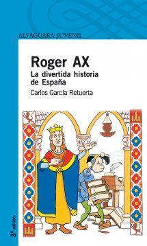 Portada de Roger Ax. La divertida historia de España
