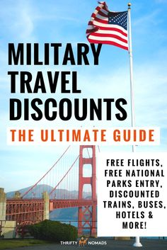 Military Travel Discounts: The Ultimate Guide