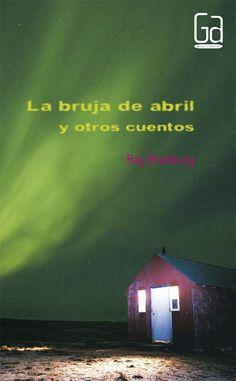 La bruja de abril y otros cuentos