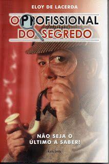 Sebo Felicia Morais: O Profissional do Segredo- Não seja o último a Sab...