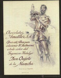 DON QUIJOTE DE LA MANCHA. DE JOSE SEGRELLES .DE COCOLATES AMATLLER 1935…