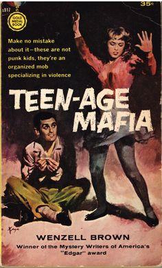 "1950's Pulp Fiction, Teen Juvenile Delinquents #VintageIllustration ""Teen-age Mafia"""