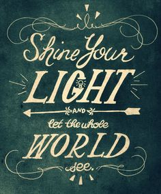 Shine Your Light Print by BumbleNBirch on Etsy, $15.00
