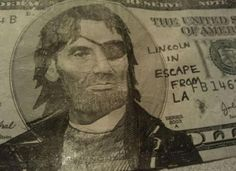 22 examples of defaced U.S. currency (or should that be refaced?)