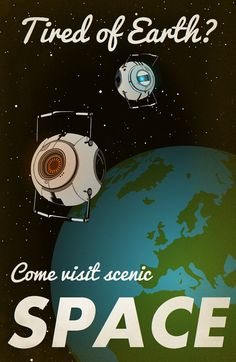 Portal 2 Space Print by Laggy on Etsy . This would be funny if it didn't make me sad. Party Vintage, Poster Minimalista, Aperture Science, Posters Vintage, Foto Poster, Portal 2, Into The Fire, Pokemon, Fanart