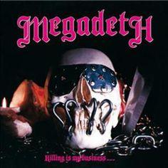"L'album dei #Megadeth intitolato ""Killing Is My Business""."