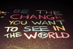 Raising Vibrations: How To Be The Change You Want To See In The World | Wake Up World