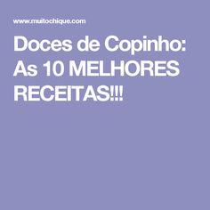 Doces de Copinho: As 10 MELHORES RECEITAS!!!