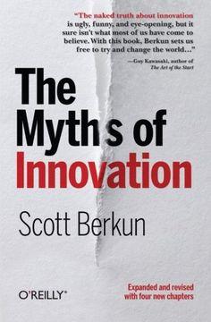 The Myths of Innovation imusti https://www.amazon.com/dp/1449389627/ref=cm_sw_r_pi_awdb_t1_x_Xx9iAbYA9890F