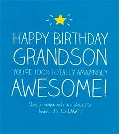 Grandson birthday greeting card to my very special grandson happy birthday to my wonderful grandson kris have a fantastic day lots of love hugs kisses grandma bookmarktalkfo Gallery