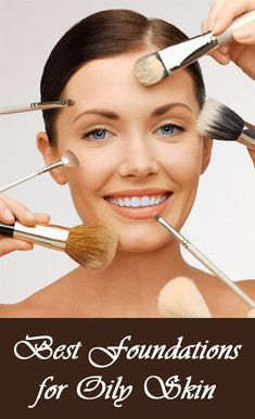 Best Foundations For Oily Skin: Here is our compilation of the best foundations for oily skin tone.