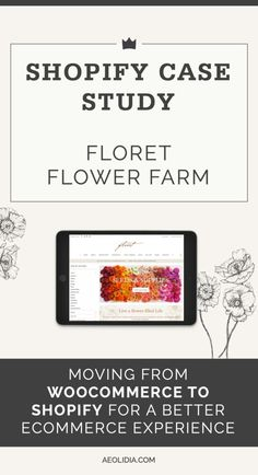 This Shopify case study shares how we moved Floret Flowers' ecommerce website from WooCommerce to Shopify to handle all of their excited customers. Web Analyst, Ecommerce Shop, Website Design Inspiration, Problem Solving, Case Study, Flower Farm, Web Design, Handle, Strong