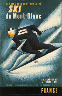 Ski Mont Blanc, 1951 - original vintage poster by E Lancaster listed on… Ski Vintage, Vintage Ski Posters, Retro Poster, Mont Blanc Ski, St Gervais, Evian Les Bains, Chamonix, Beautiful Posters, Travel And Tourism