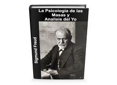 Psicología de las Masas y Análisis del Yo Sigmund Freu