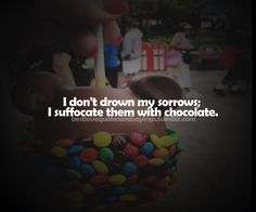 chocolate sayings   sweet quotes - chocolate-Quotes