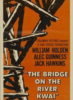 The Bridge Over the River Kwai  ~  1957