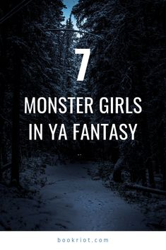 Beware of these monster girls lurking in your YA fantasy reads (and enjoy them, of course!).   book lists | ya books | ya fantasy books | young adult book lists | #YALit