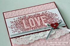 Seasonally Scattered Valentine by Amy O Valentine Heart, Happy Valentines Day, Valentine Cards, Seasonally Scattered, Valentine Decorations, Stampin Up Cards, Wedding Anniversary, Card Making, Paper Crafts