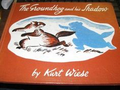 Groundhog and His Shadow: 2 by Kurt Wiese
