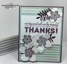 Botanical One Big Meaning Thanks! by Stamps-n-lingers - Cards and Paper Crafts at Splitcoaststampers Stamping Up, Flower Cards, Botanical Gardens, I Card, Thank You Cards, Thankful, Grateful, Meant To Be, Projects To Try