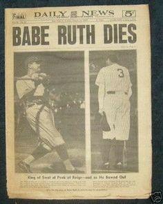 #DailyNews - Babe Ruth Dies