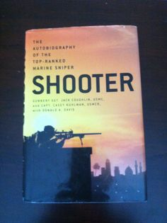 Shooter  * autobiography *