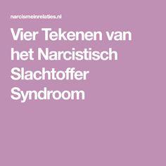Vier Tekenen van het Narcistisch Slachtoffer Syndroom
