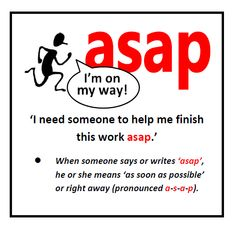 What does ASAP mean in English?