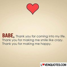 Babe Thank You For Coming Into My Life Quotes Love Quotes