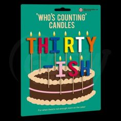 Who's Counting Candles?