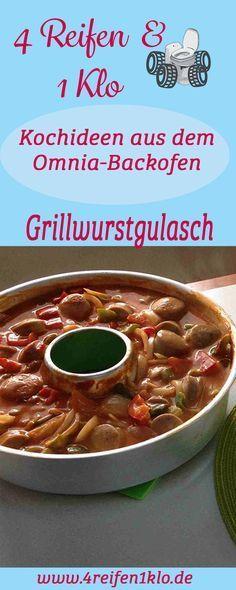 Einfaches Grillwurstgulasch aus dem Omnia-Backofen schmeckt nicht nur Kindern toll!