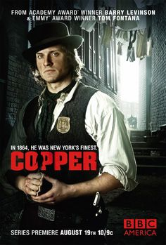 Copper TV Series BBC America - love this Irish show! Bleak House, Bbc America, Sons Of Anarchy, Copper Tv Series, Tom Weston Jones, Creative Market, Anastasia Griffith, Bbc Tv Series, Series Premiere