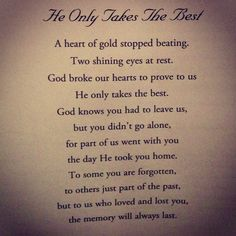 He Only Takes The Best! Our memories will always last forever and ever! Love you Rock, Dad, and Papa. Tu Me Manques, Poem About Death, Funeral Poems, Funeral Readings, Funeral Cards, Miss You Dad, Grieving Quotes, Memorial Poems, Prayers